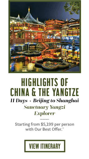 HIGHLIGHTS OF CHINA & THE YANGTZE 11 DAYS FROM BEIJING