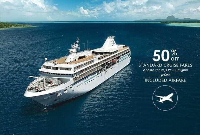 Paul Gauguin Cruises 50% off