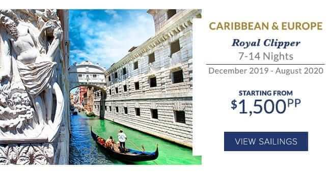 Royal Clipper, 7-14 nights, December 2019 to August 2020, Caribbean & Europe