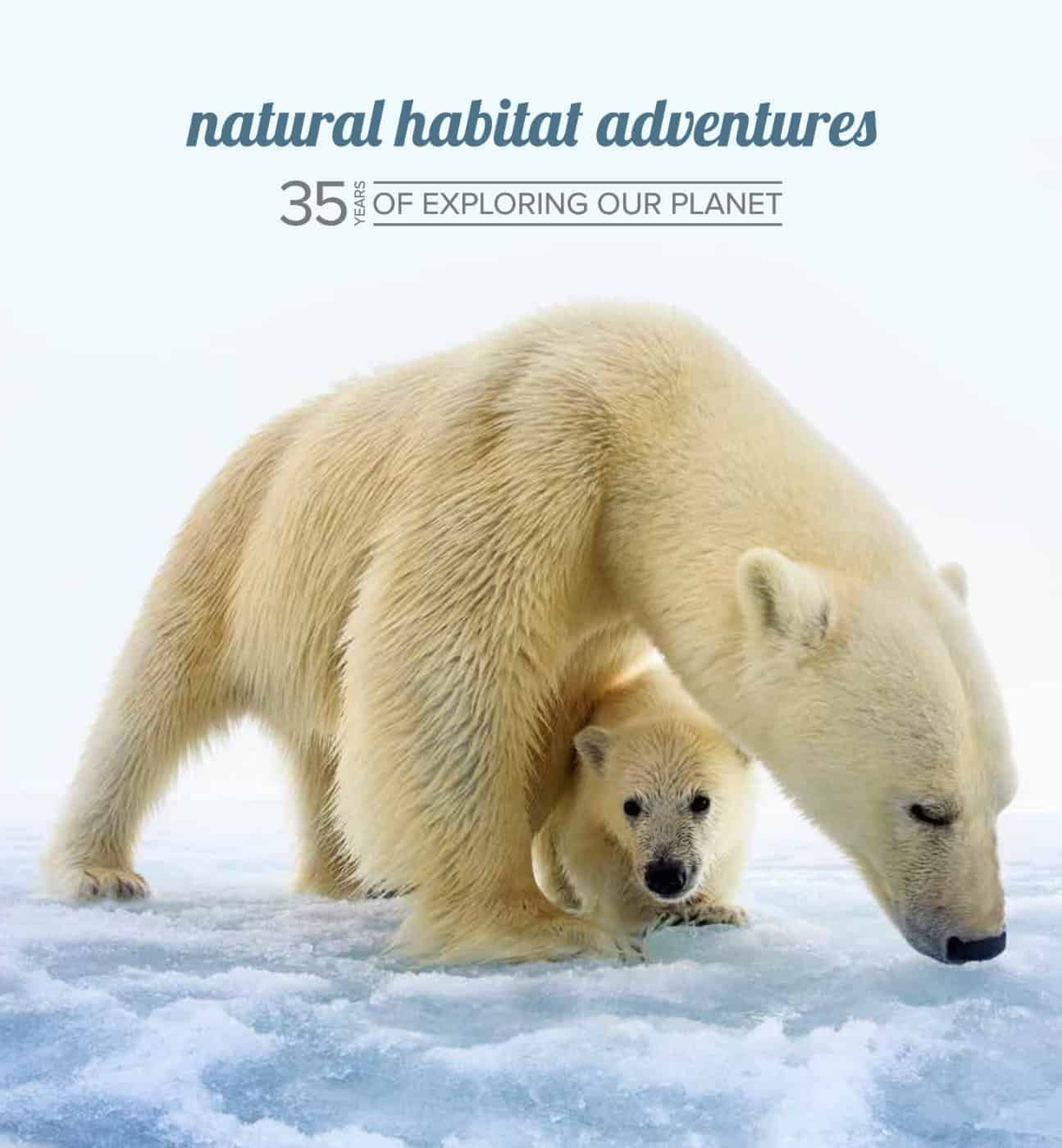 Full PDF of Natural Habitat Adventures - 35 years of exploring our planet