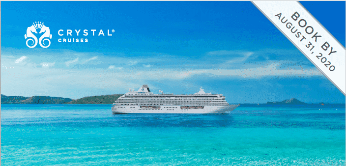Crystal Cruises - Book by Aug 31 2020 Special