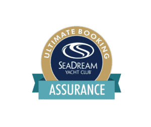 SeaDream Yacht Club - Ultimate Booking ASSURANCE