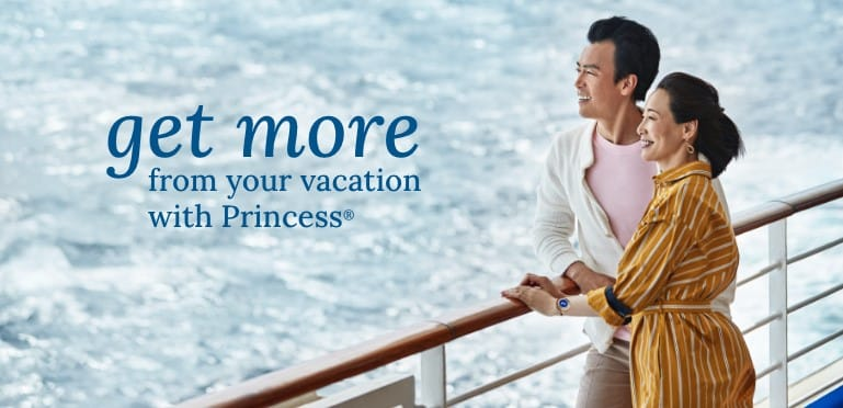Ready to discover the Princess® difference?